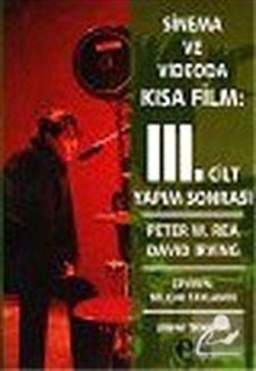Sinema ve Videoda Kısa Film: 3. Cilt Yapım Sonrası