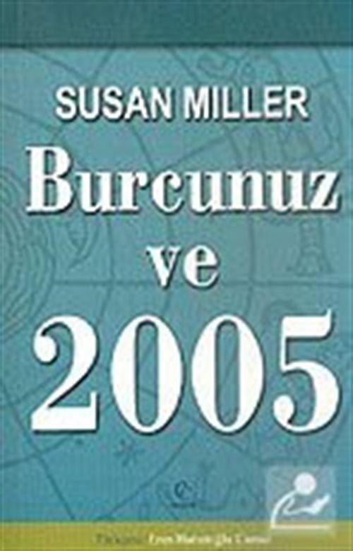 Burcunuz ve 2005