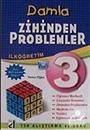 Zihinden Problemler 3