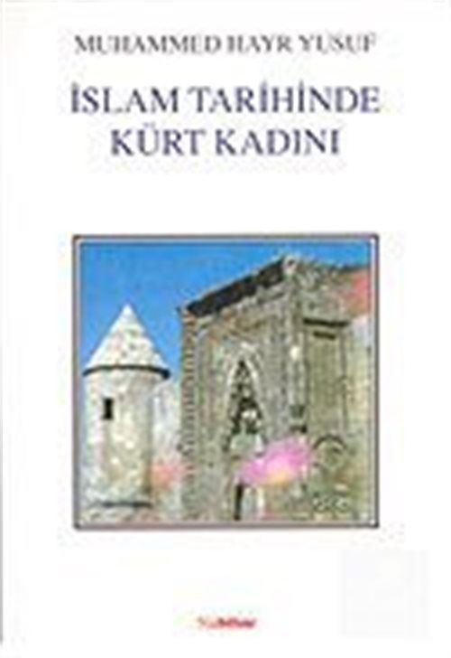 İslam Tarihinde Kürt Kadını