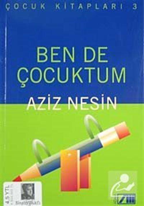 Ben de Çocuktum (Çocuk Kitapları 3)