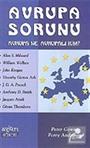 Avrupa Sorunu 'Avrupa Ne, Avrupalı Kim?'