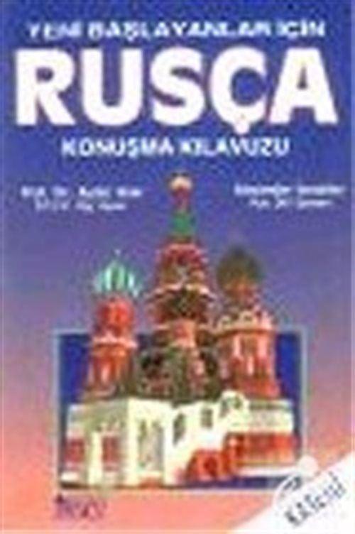 Kasetli Rusça Konuşma Kılavuzu : Yeni Başlayanlar İçin