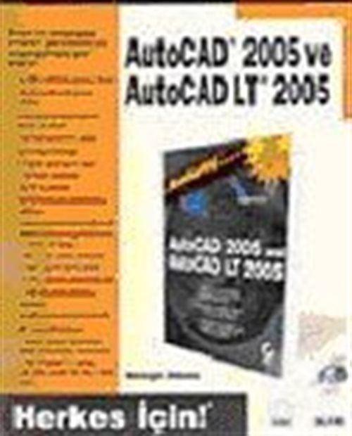 Autocad 2005 ve Autocad LT 2005/Herkes İçin