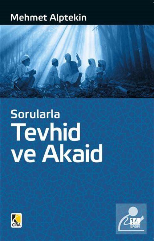 Sorularla Tevhid Ve Akaid