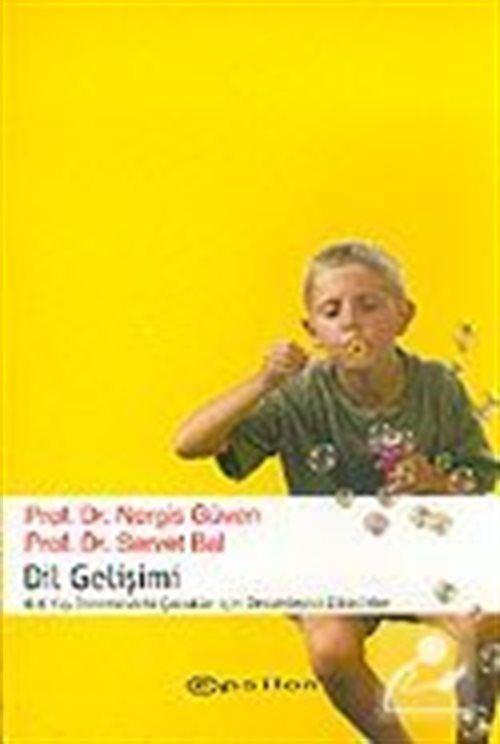 Dil Gelişimi (0-6) Yaş Dönemindeki Çocuklar İçin Destekleyici Etkinlikler)