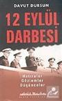 12 Eylül Darbesi: Hatıralar Gözlemler Düşünceler (Türk Siyasi Hayatı 3)