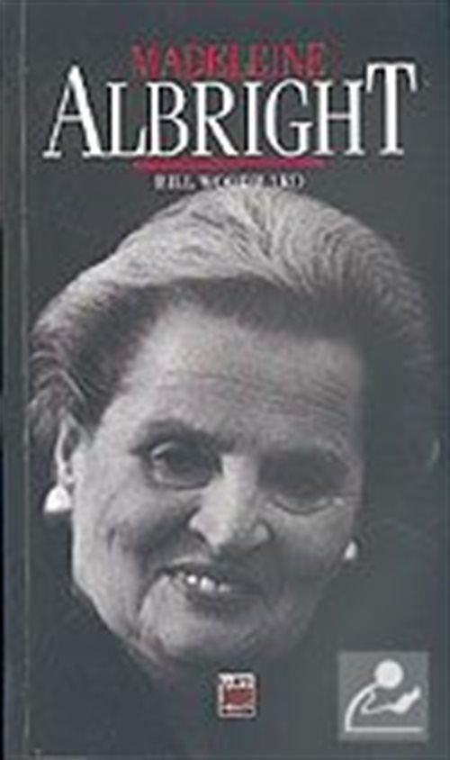 Bill Woodward ile Madeleine Albright