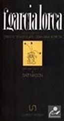 Çingene Romansları/Ozan New York'ta Bütün Şiirler:3 F.Garcia Lorca (9-D-21 )