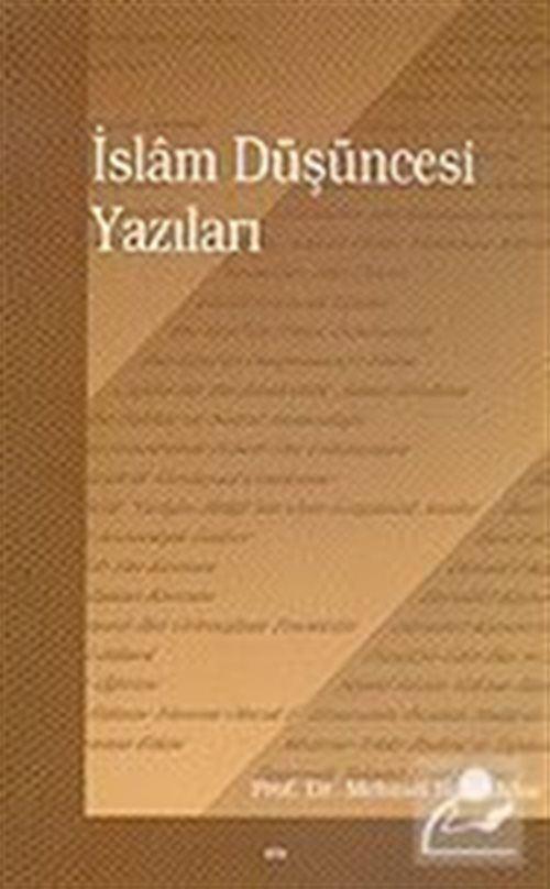 İslam Düşüncesi Yazıları