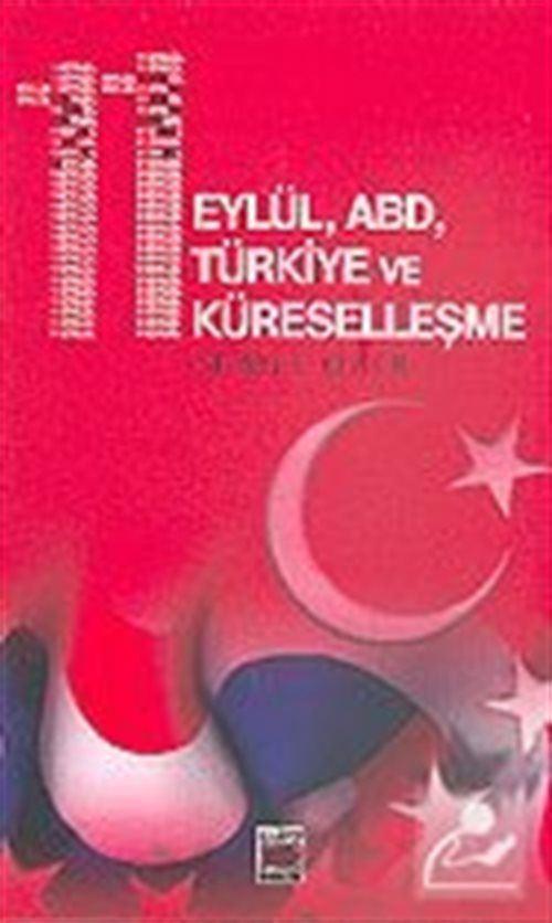 11 Eylül, ABD, Türkiye ve Küreselleşme