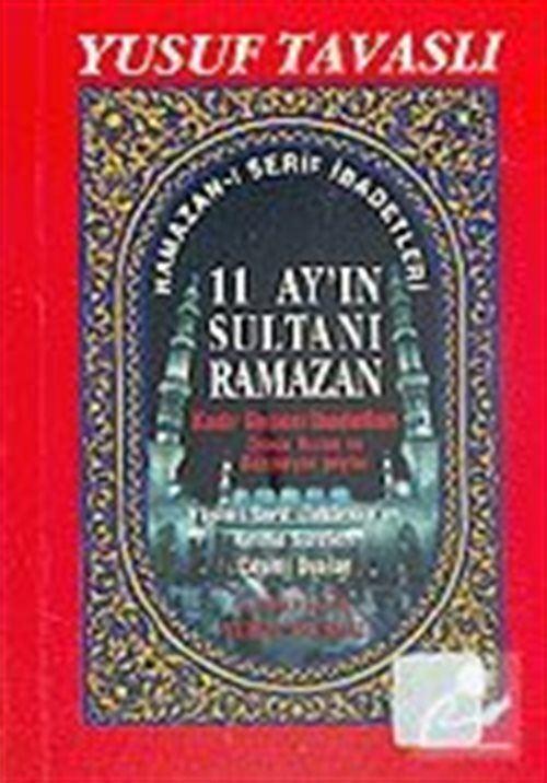 Ramazan- Şerif İbadetleri / 11 Ayın Sultanı Ramazan (Cep Kod: C29)