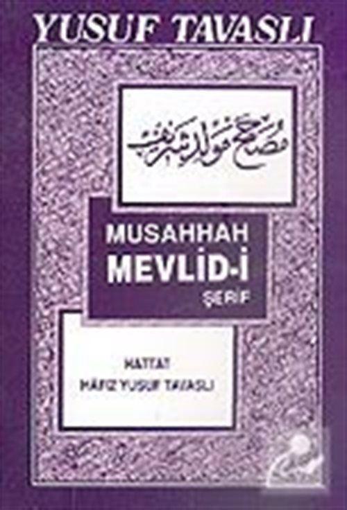 Musahhah Mevlid-i Şerif (Kod: B22)