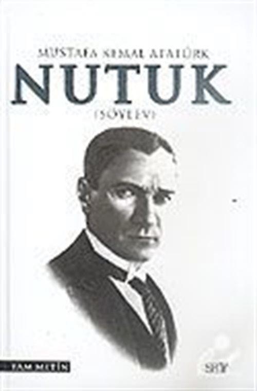 Nutuk Mustafa Kemal Atatürk (Söylev)