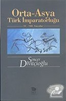 Orta-Asya Türk İmparatorluğu VI.-VIII. Yüzyıllar (Kök Türklerin Yenilenmiş 3. Baskısı)
