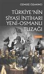 Türkiye'nin Siyasi İntiharı
