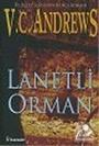 Lanetli Orman (De Beers Serisi 2)