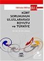 Kürt Sorununun Uluslararası Boyutu ve Türkiye (Cilt 2)
