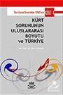 Kürt Sorununun Uluslararası Boyutu ve Türkiye (Cilt 1)