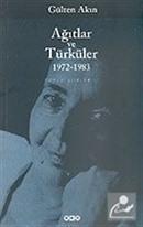 Ağıtlar ve Türküler 1972-1983/Toplu Şiirler 2