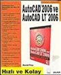 Autocad 2006 ve Autocad LT 2006/Hızlı ve Kolay