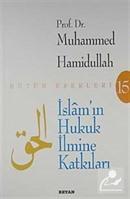 İslam'ın Hukuk İlmine Katkıları