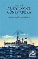 Yüz Yıl Önce Güney Afrika