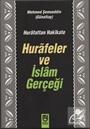 Hurafeler ve İslam Gerçeği