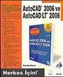 Autocad 2006 ve Autocad LT 2006/Herkes İçin
