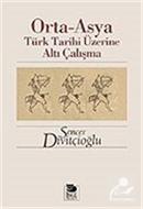 Orta-Asya Türk Tarihi Üzerine Altı Çalışma