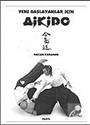 Aikido / Yeni Başlayanlar İçin