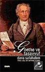 Goethe ve Tasavvuf / Dava Safahatım
