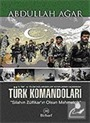 Türk Komandoları / Silahın Zülfikar'ın Olsun Mehmetçik