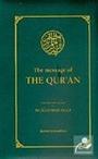 The Message Of The Qur'an (Küçük Boy İngilizce)