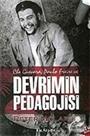Devrimin Pedagojisi / Che Guevara, Paulo Freire