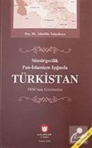 Türkistan / Sömürgecilik Pan-İslamizm Işığında