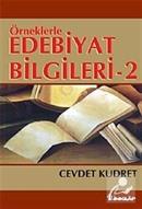 Örneklerle Edebiyat Bilgileri 2