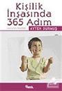 Kişilik İnşasında 365 Adım: Hayatın Önsözü
