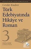 Türk Edebiyatında Hikaye ve Roman - 3