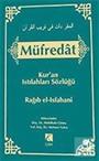 Müfredat / Kur'an Istılahları Sözlüğü Cilt 2