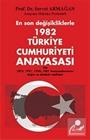 1982 Türkiye Cumhuriyeti Anayasası / En Son Değişikliklerle
