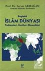 Bugünkü İslam Dünyası