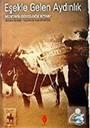 Eşekle Gelen Aydınlık / Mustafa Güzelgöz Kitabı