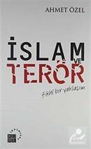 İslam ve Terör / Fıkhi Bir Yaklaşım