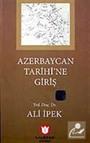Azerbaycan Tarihi'ne Giriş