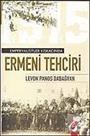 Ermeni Tehciri / Emperyalistler Kıskacında