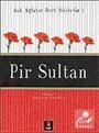Pir Sultan / Aşk Ağlatır Dert Söyletir 1