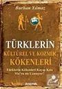 Türklerin Kültürel ve Kozmik Kökenleri / Türklerin Kökenleri Kayıp Kıta Mu'ya mı Uzanıyor? (Cep Boy)