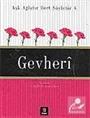 Gevheri / Aşk Ağlatır Dert Söyletir 4