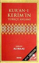 Kur'an-ı Kerim'in Türkçe Anlamı (Karton Kapak)(Cep Boy 7,5*11,5- Metinsiz)